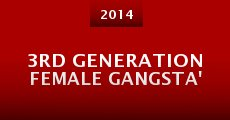 3rd Generation Female Gangsta'