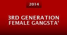 3rd Generation Female Gangsta' (2014) stream