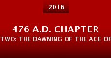 476 A.D. Chapter Two: The Dawning of the Age of Pisces