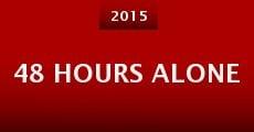 Película 48 Hours Alone