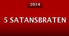 5 Satansbraten (2014)