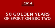 Película 50 Golden Years of Sport on BBC Two