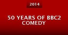 50 Years of BBC2 Comedy