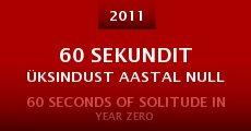 Ver película 60 Seconds of Solitude in Year Zero