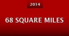 68 Square Miles (2014)