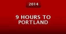 Película 9 Hours to Portland