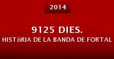 Película 9125 dies. Història de la banda de Fortaleny