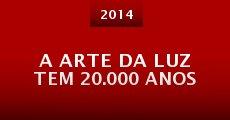 A Arte da Luz Tem 20.000 Anos (2014)