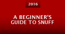 A Beginner's Guide to Snuff