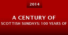 Película A Century of Scottish Sundays: 100 Years of the Sunday Post
