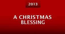 A Christmas Blessing (2013)