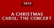 A Christmas Carol: The Concert (2013) stream