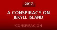Película A Conspiracy on Jekyll Island