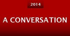 Película A Conversation