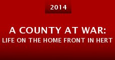 Película A County at War: Life on the Home Front in Hertfordshire