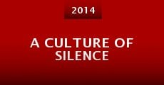 Película A Culture of Silence