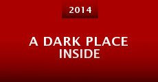 A Dark Place Inside (2014)