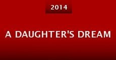 A Daughter's Dream (2014) stream