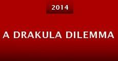 A Drakula dilemma (2014) stream