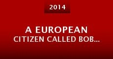 A European Citizen Called Bob...