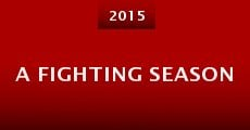 Película A Fighting Season