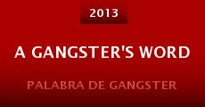 A Gangster's Word (2013)