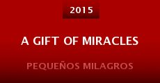 Película A Gift of Miracles
