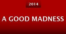 A Good Madness (2014) stream