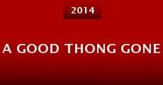 A Good Thong Gone (2014) stream