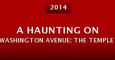 A Haunting on Washington Avenue: The Temple Theatre (2014)