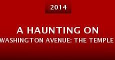 A Haunting on Washington Avenue: The Temple Theatre (2014) stream
