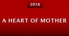 Película A Heart of Mother
