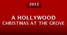 A Hollywood Christmas at the Grove (2013)