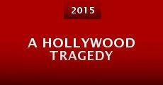 Película A Hollywood Tragedy