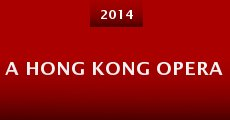 Película A Hong Kong Opera