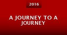 Película A Journey to a Journey