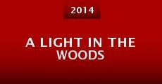 Película A Light in the Woods