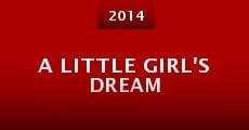 A Little Girl's Dream (2014) stream