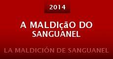 A Maldição do Sanguanel (2014) stream