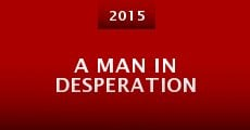 Película A Man in Desperation