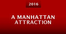 A Manhattan Attraction (2016)