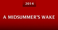 Película A Midsummer's Wake