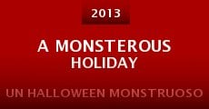 Película A Monsterous Holiday
