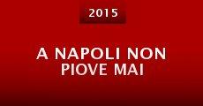 Película A Napoli non piove mai