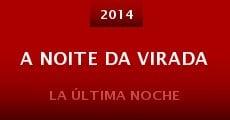 A Noite da Virada (2014) stream