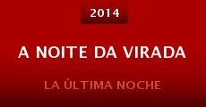 A Noite da Virada (2014)