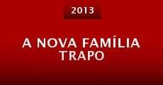 Película A Nova Família Trapo