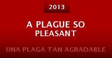 A Plague So Pleasant (2013) stream