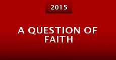 Película A Question of Faith