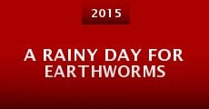 A Rainy Day for Earthworms (2015)